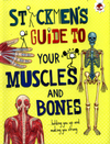 Stickmen's guide to your muscles and bones